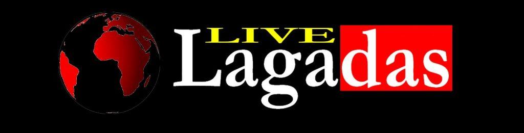 Live Lagadas News